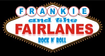 FRANKIE and the Fairlanes
